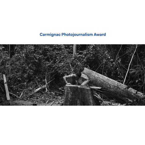 CARMIGNAC PHOTOJOURNALISM AWARD