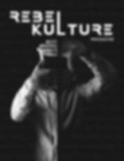 Rebel Kulture Magazine Cover