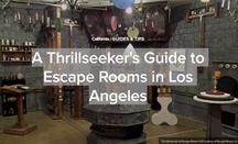 We made A Thrillseeker's Guide to Escape Rooms in Los Angeles!