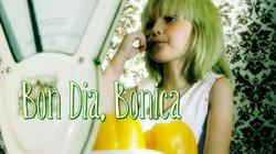 Bon dia Bonica
