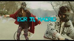 Por ti, Madrid
