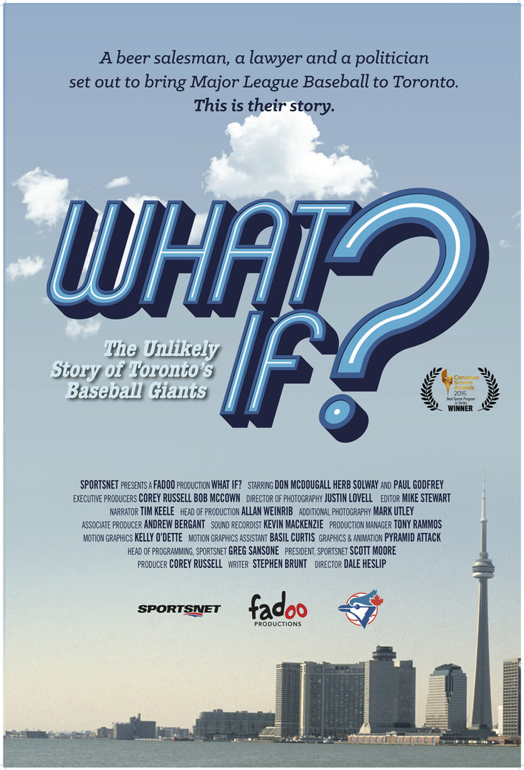 What If: The Story of Toronto's Baseball Giants