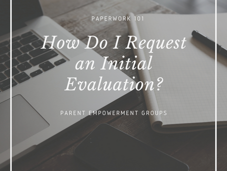 How to Request an Initial Evaluation