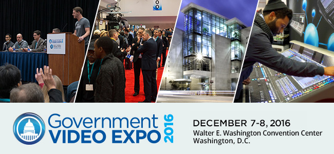 Be Our Guest at the 2016 Government Video Expo!