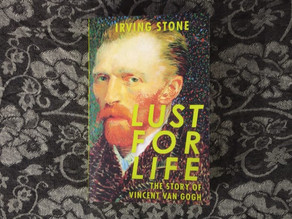 In it's own image, love creates itself        -Lust for Life, Irving Stone