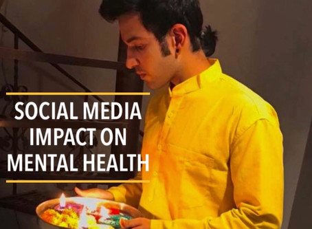 SOCIAL MEDIA IMPACT ON MENTAL HEALTH
