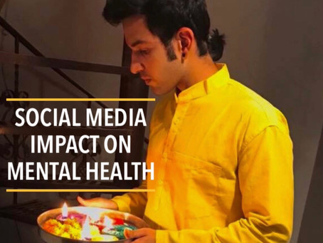 SOCIAL MEDIA IMPACT ON MENTAL HEALTH