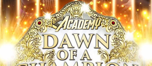 The Academy Wrestling - Dawn of a Champion