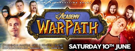 The Academy Wrestling- Warpath