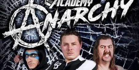 The Academy Wrestling - Anarchy