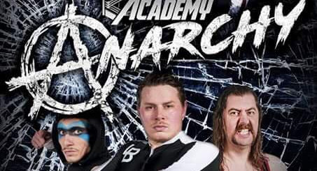 The Academy Wrestling - Anarchy