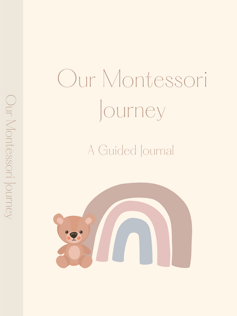 Our Montessori Journey: A Guided Journal for Parents (Light Cream, Matte)