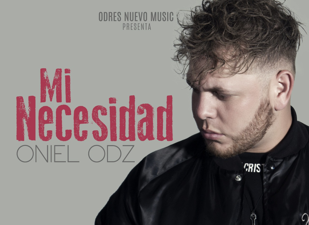 Oniel Odz  Mi Necesidad