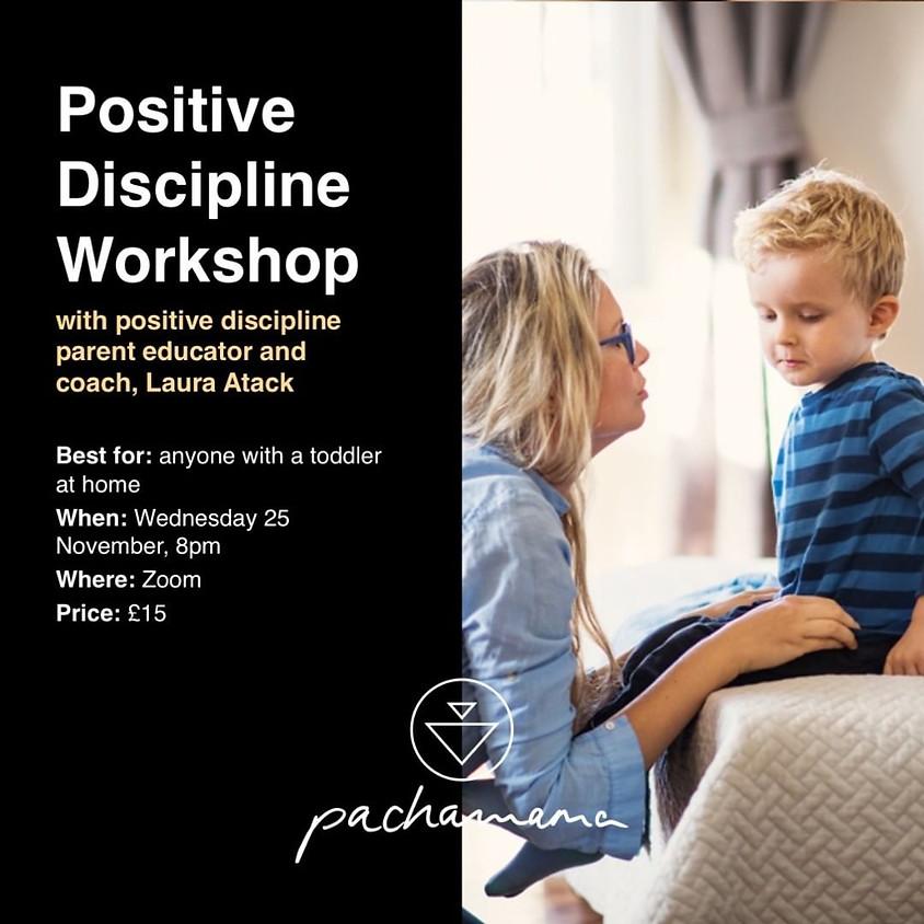 Positive Discipline Workshop with Pachamama London