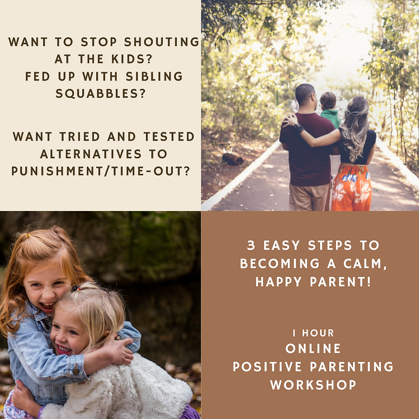 Positive Parenting - stop shouting and find the joy again!