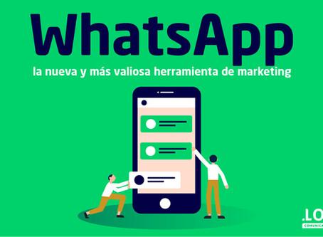 WhatsApp, la nueva y más valiosa herramienta de marketing