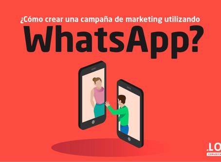 ¿Cómo crear una campaña de marketing utilizando WhatsApp?