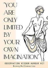 You Are Only Limited By Your Own Imagination