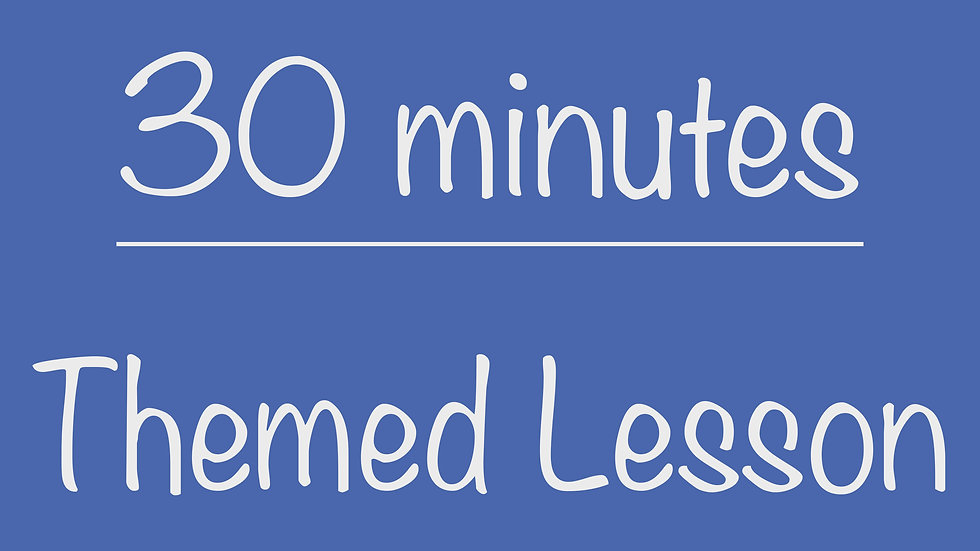 PreK 30-minute Themed Lesson