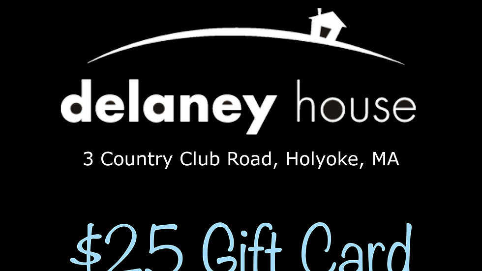 Delany House $25 Gift Card