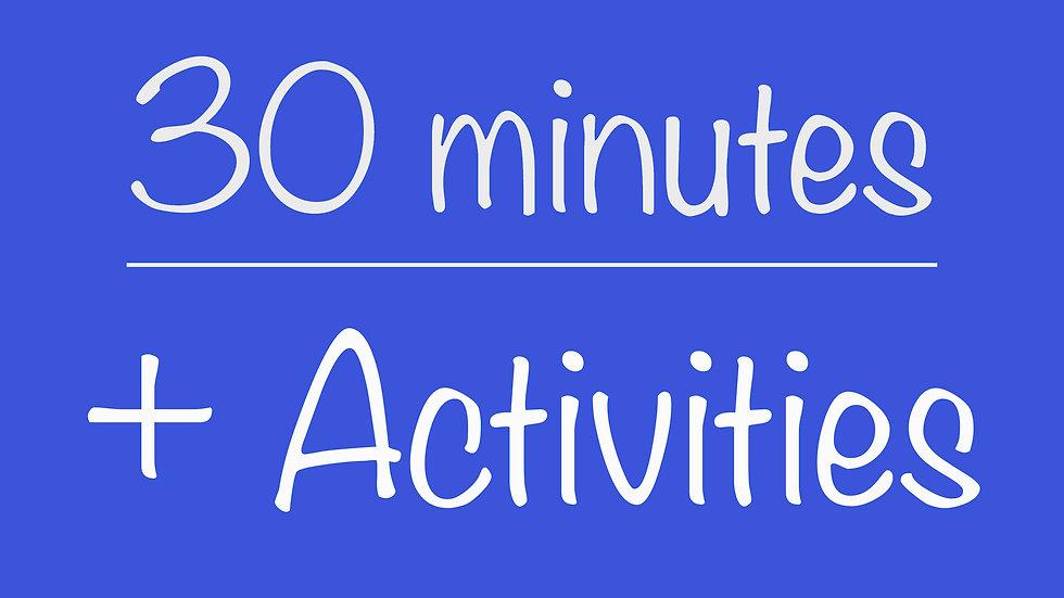 Parents 30-minute + Activities Virtual Program
