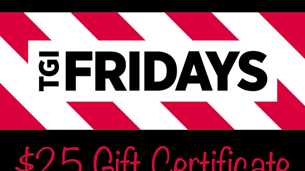 TGI FRIDAYS $25 Gift Certificate