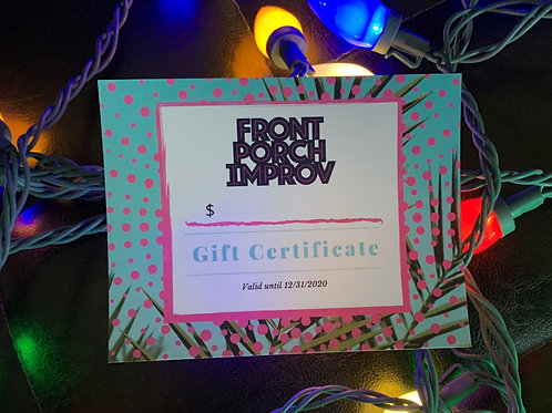 Gift Certificate to Front Porch Improv Shows