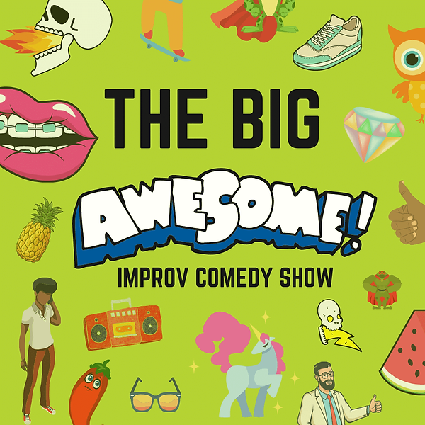 Copy of Copy of THE BIG AWESOME.png