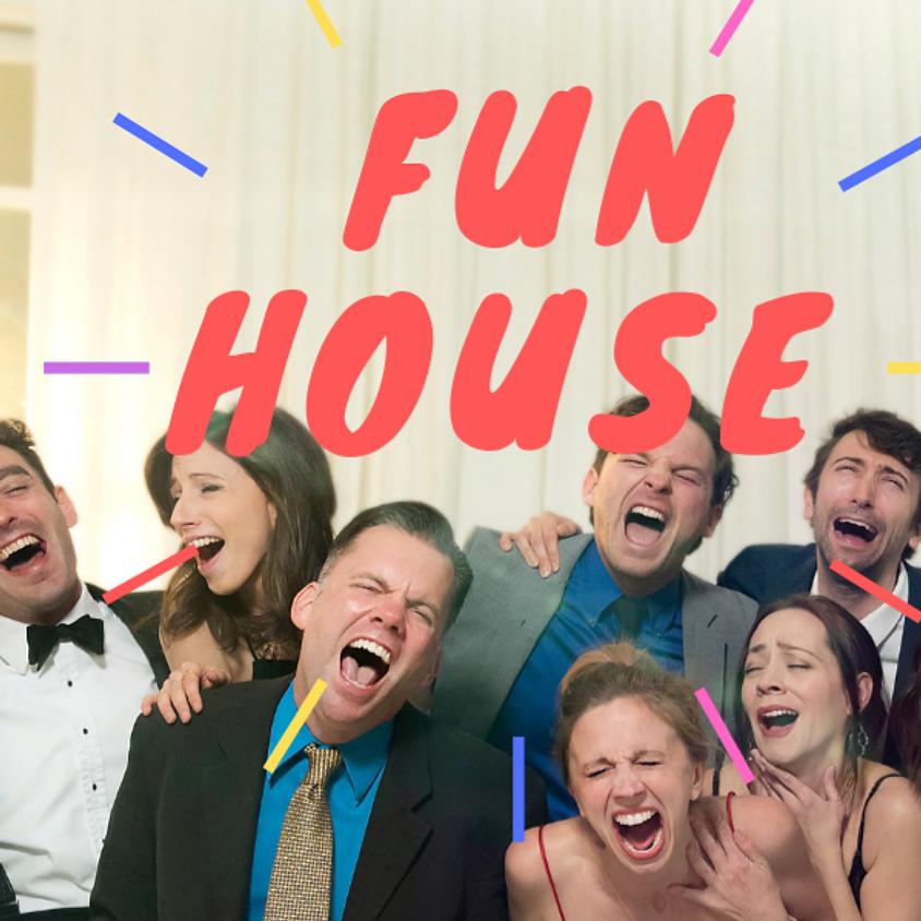 Front Porch Improv: Fun House
