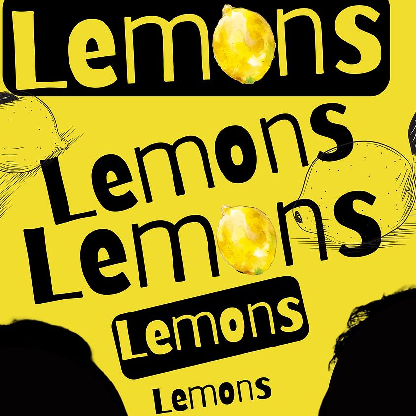 LEMONS  - A Play | March 4 | Thurs @ 8pm