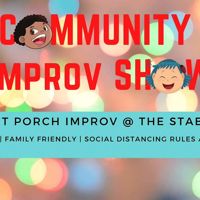 Front Porch Improv: Community Show - Sunday @ 11am