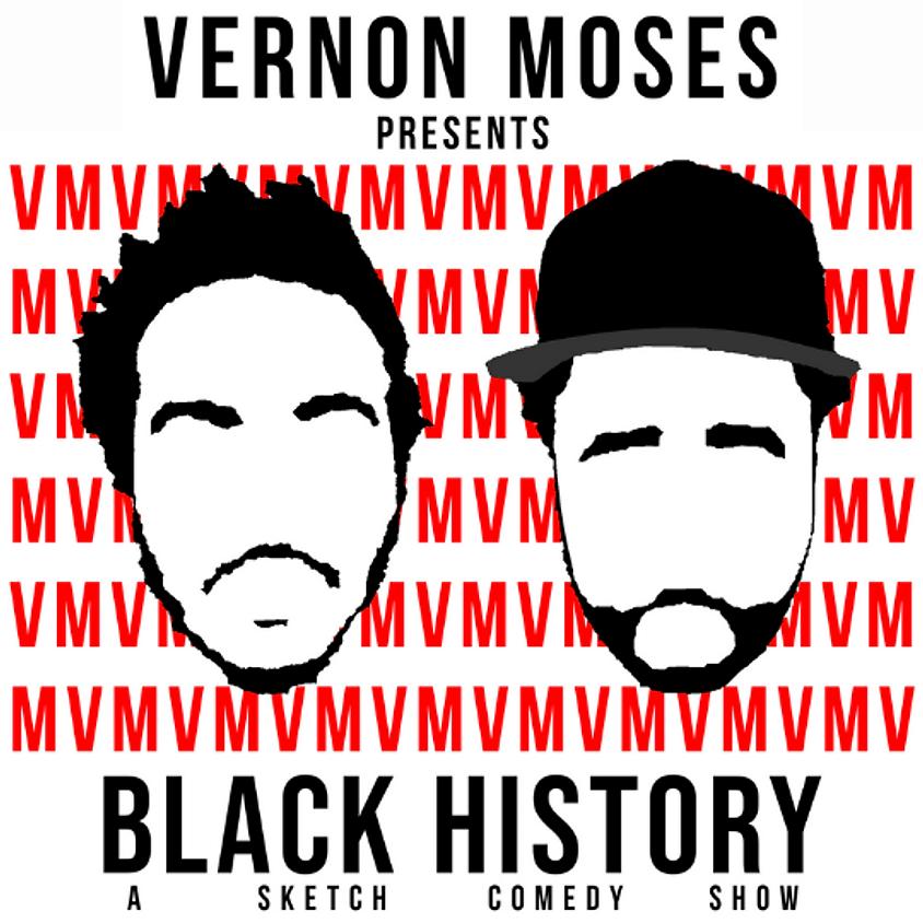 BLACK HISTORY: Sketch Comedy Show | Feb 20 | Sat @ 10pm