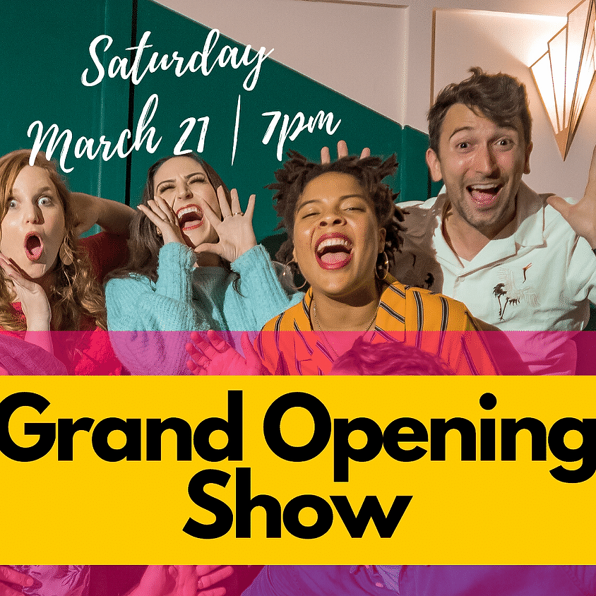 Front Porch Improv: Grand Opening Show | Saturday @ 7pm