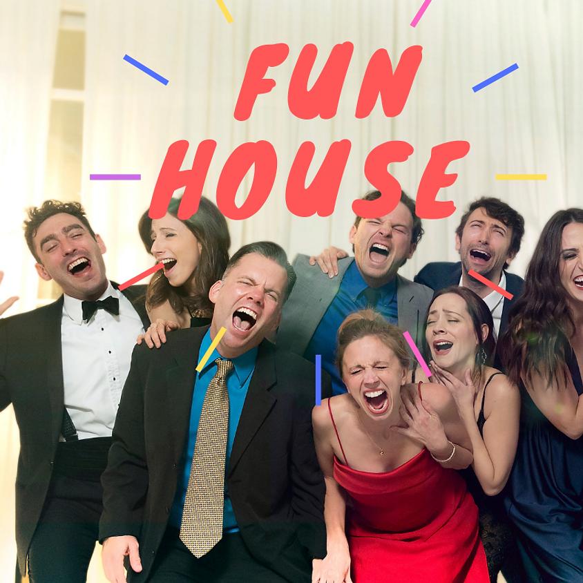 Front Porch Improv: Fun House | Saturday @ 8pm