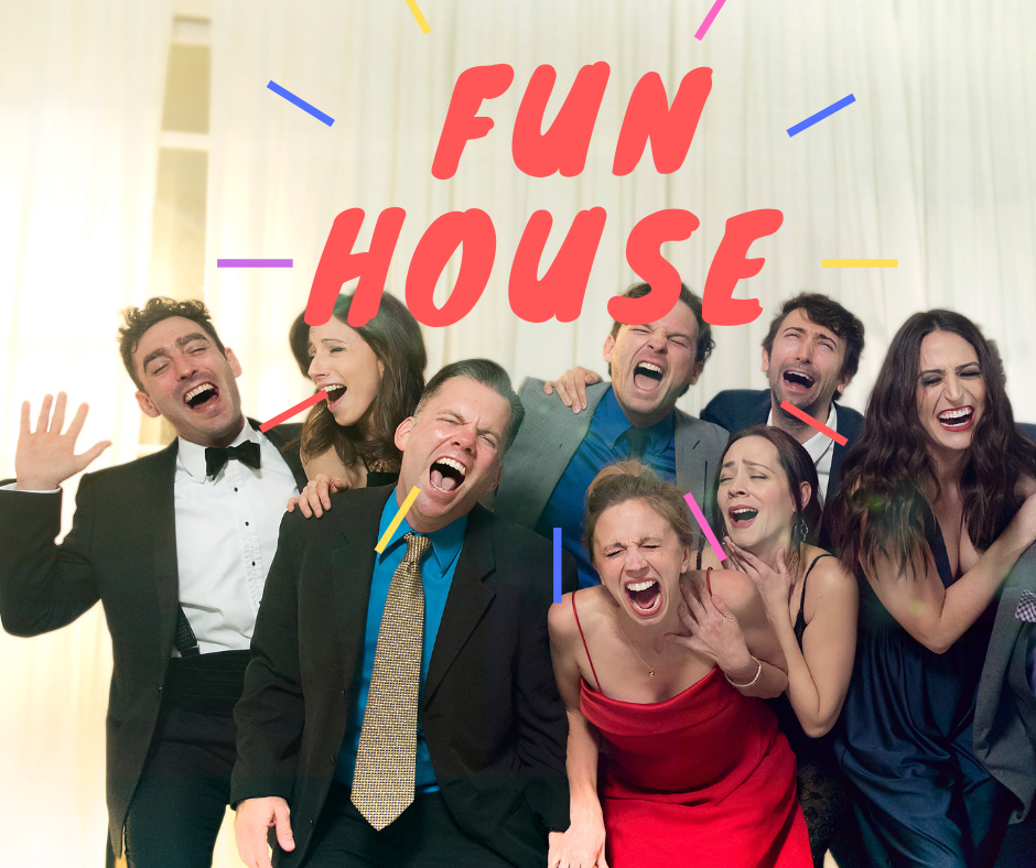 Front Porch Improv: Fun House Show