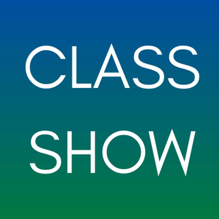 CLASS SHOW: Level 2   Wednesday   April 7 @ 8pm