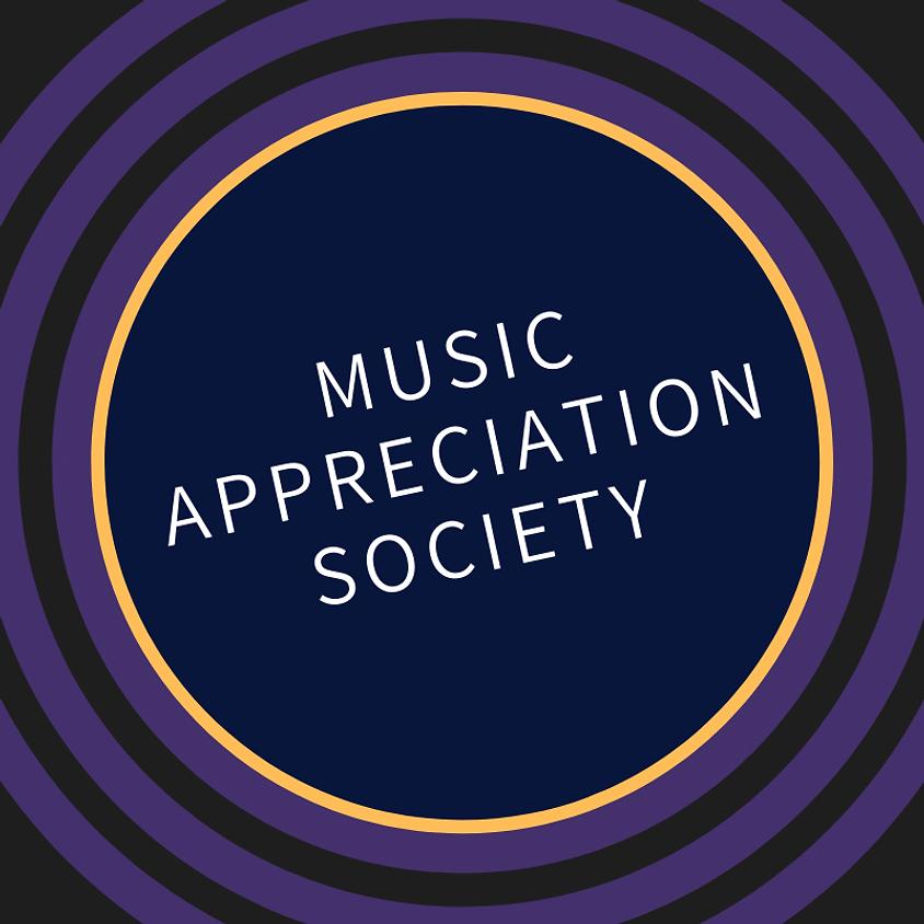 Music Appreciation Society | FREE | Saturday @ 6pm