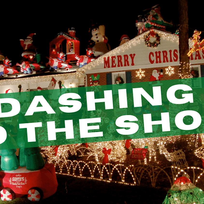 Dashing to the Show | Dec 19 | Saturday @ 8pm