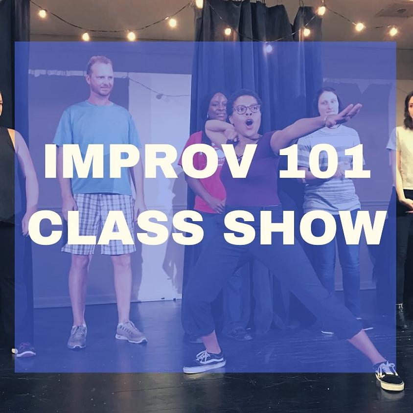 Improv 101 | Class Show | Tuesday