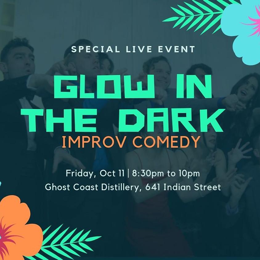 Glow in the Dark: Comedy Show - Friday Night