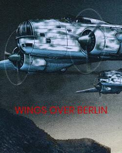 WINGS OVER BERLIN