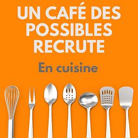 Un Café des possibles recrute.png