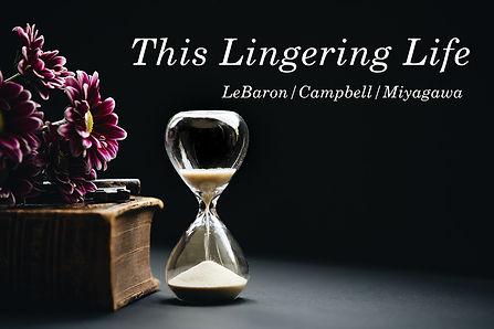 ThisLingeringLife-text.jpg