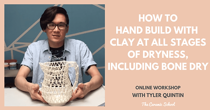 Handbuild at All Stages with Tyler Quint