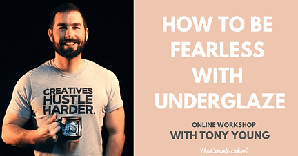 Fearless with Underglaze with Tony Young