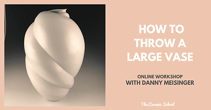 Throw Large Vase with Danny Meisinger.pn
