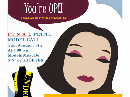 FINAL Petite Model Call This Sunday at 4:00 p.m.
