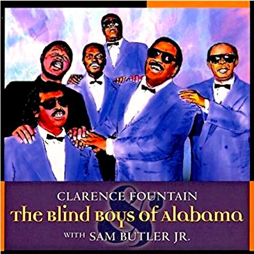 Clarence Fountain & The 5 Blind Boys of Alabama