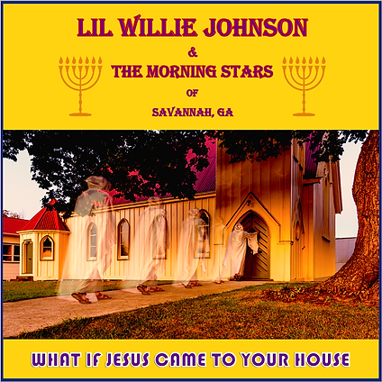 Lil Willie Johnson & The Morning Stars A