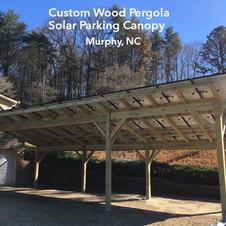 Custom Wood Solar Parking Cover,  Murphy, NC